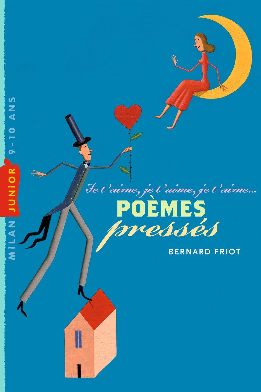 Couverture de «Poèmes pressés – Je t'aime, je t'aime, je t'aime»