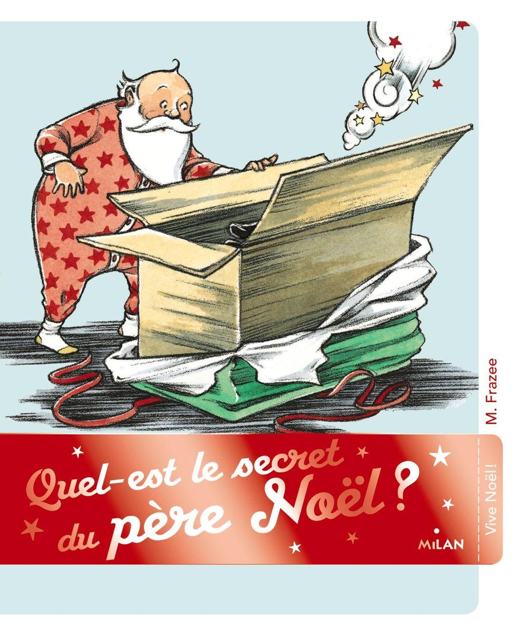 Couverture de «Quel est le secret du père Noël ?»