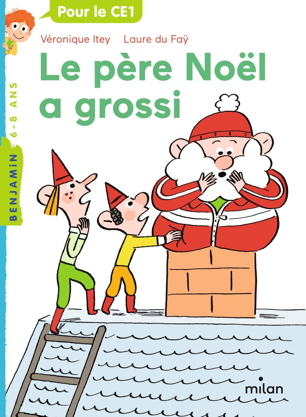 Couverture de «Le père Noël a grossi»