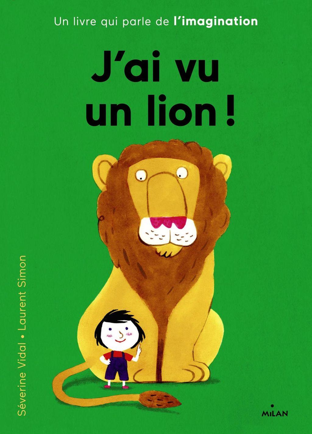 Couverture de «J'ai vu un lion»