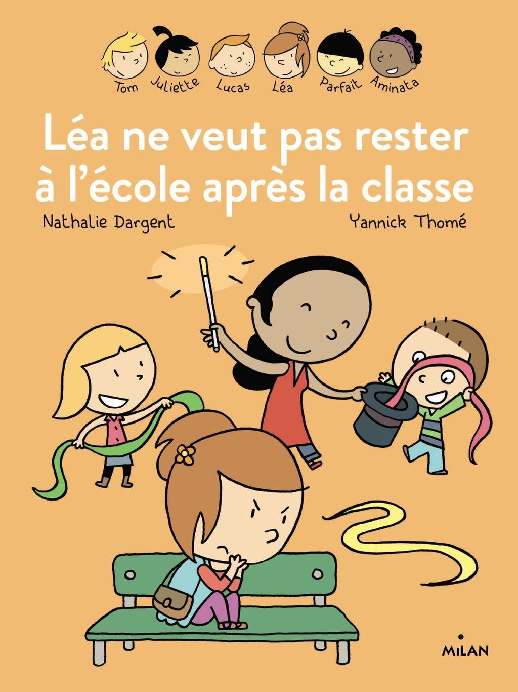 Couverture de «Les Inséparables – Léa ne veut pas rester à l'école après la classe»