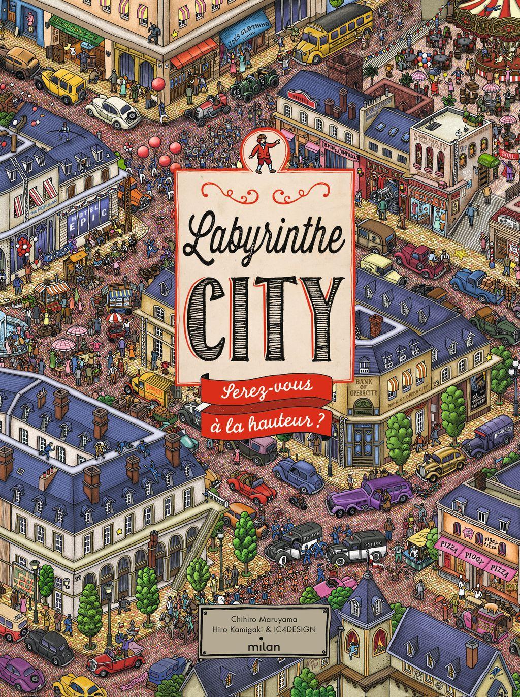 Couverture de «Labyrinthe City : serez-vous à la hauteur?»