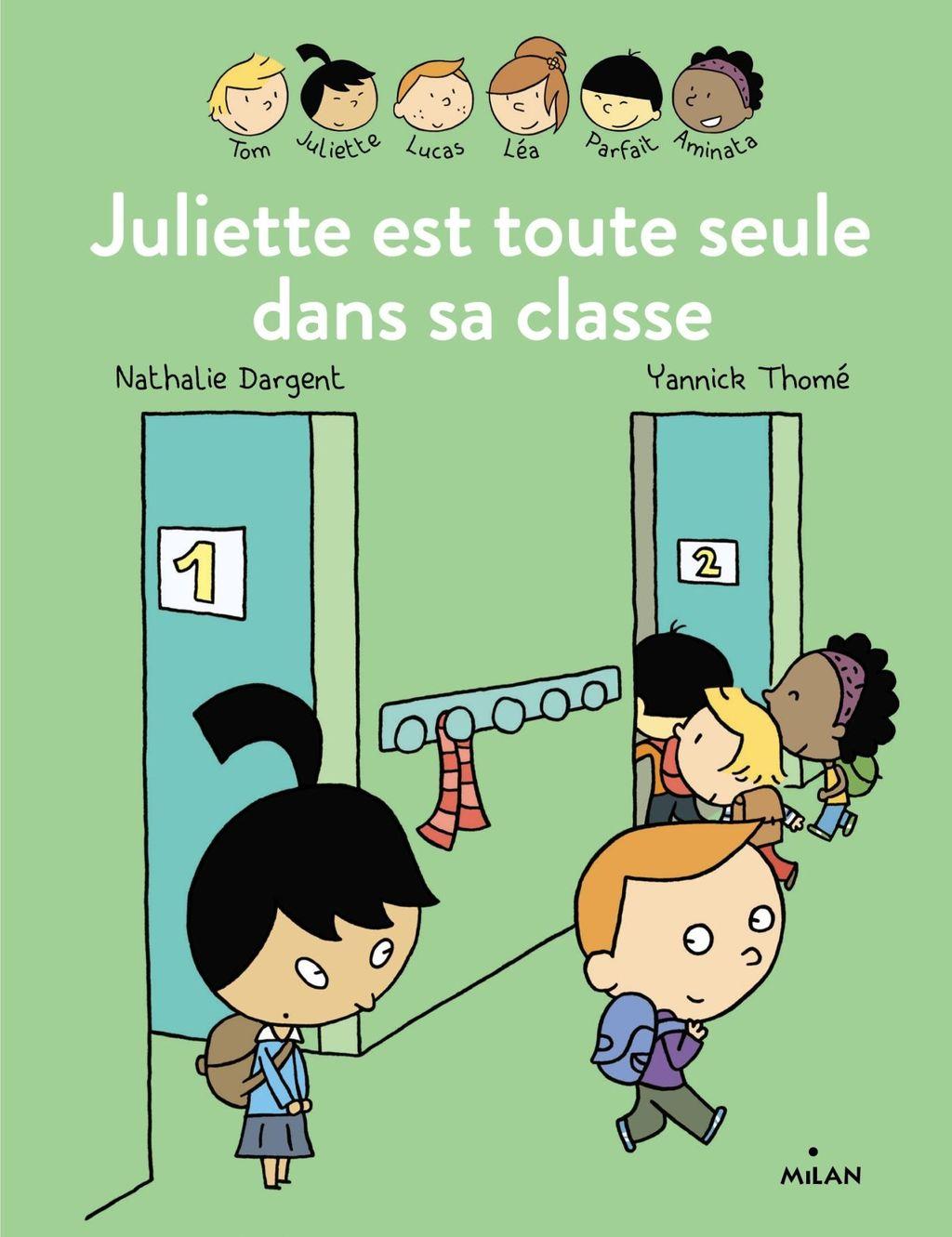 «Les Inséparables – Juliette est toute seule dans sa classe» cover