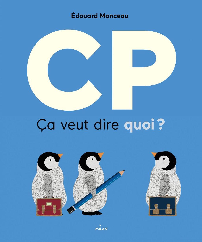 Couverture de «CP, ça veut dire quoi?»