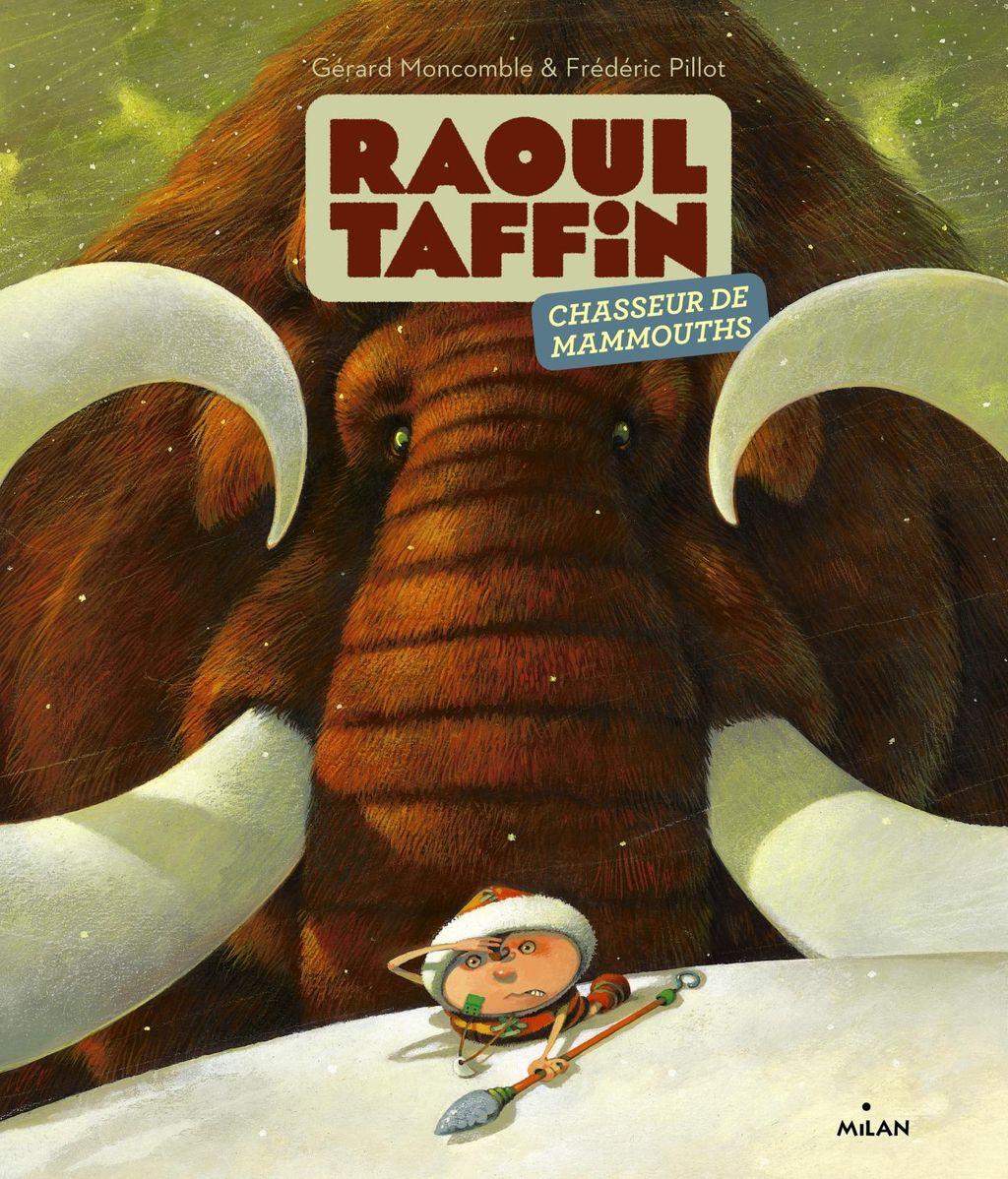 «Raoul Taffin chasseur de mammouths» cover