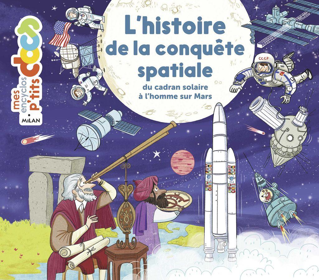 Couverture de «L'histoire de la conquête spatiale»