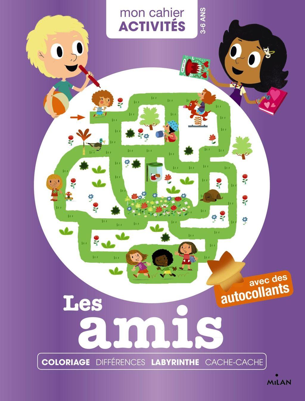 «Mon cahier d'activités – Les amis» cover