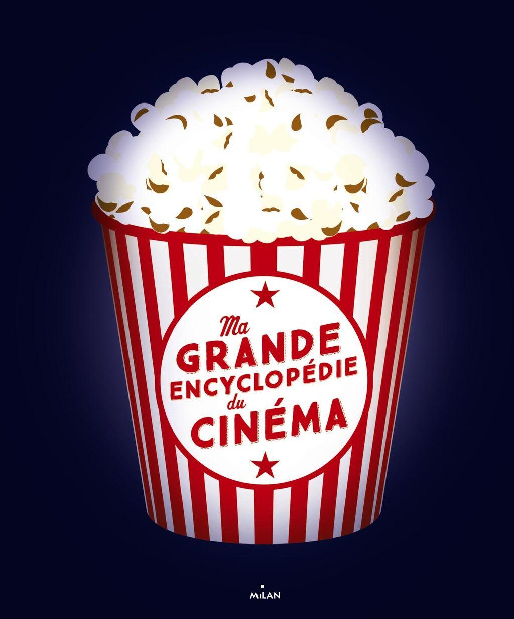Couverture de «Ma grande encyclopédie du cinéma»