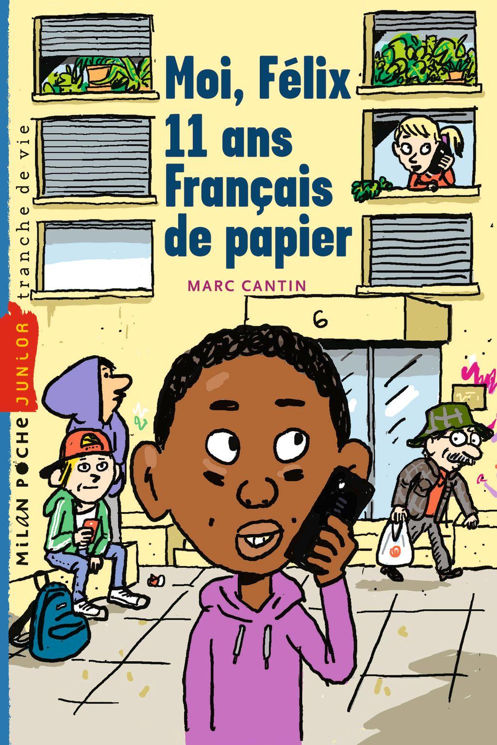 Couverture de «Moi, Félix, 11 ans, français de papiers»