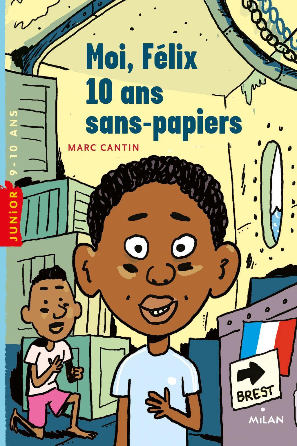 «Moi, Félix, 10 ans, sans-papiers» cover