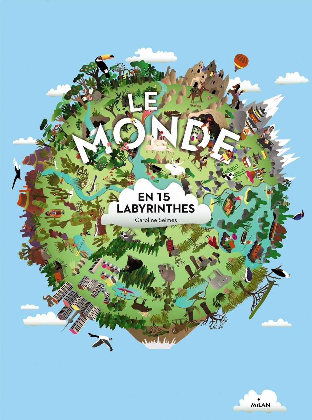 Couverture de « Le monde en 15 labyrinthes »