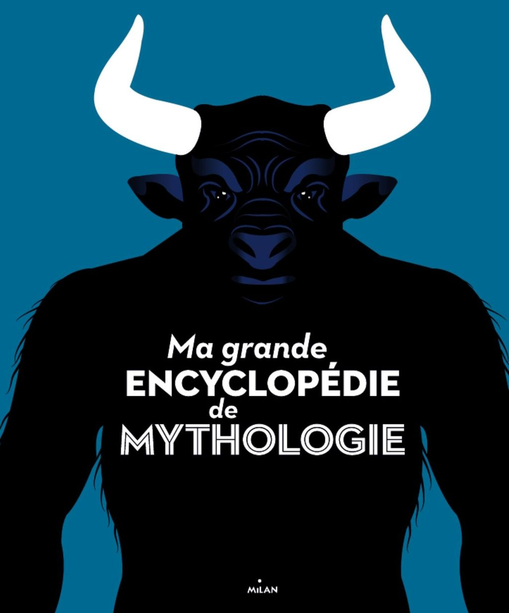 Couverture de «Ma grande encyclopédie de mythologie»