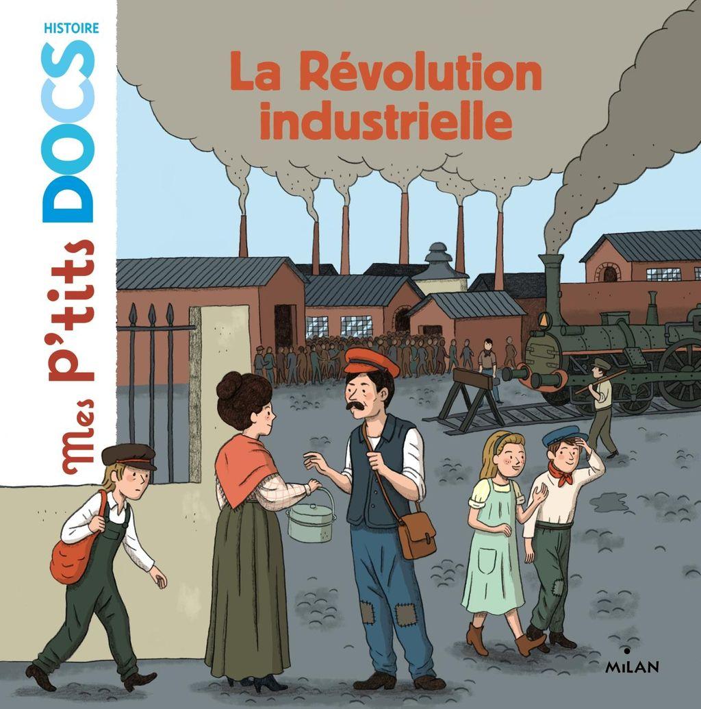 Couverture de «La révolution industrielle»