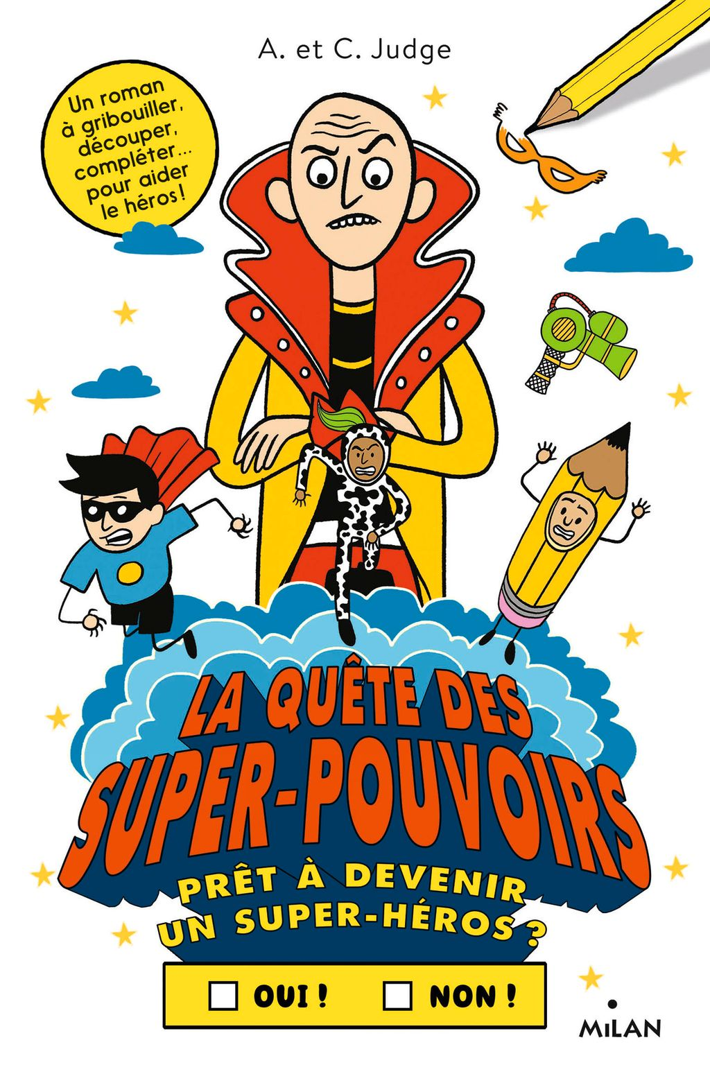 Couverture de «La quête des super-pouvoirs»