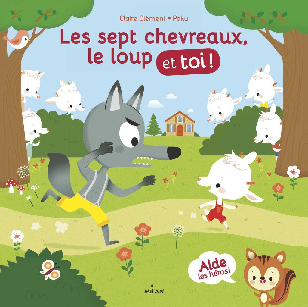 Couverture de «Les sept chevreaux, le loup et toi !»