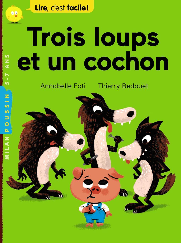 «Trois loups et un cochon» cover