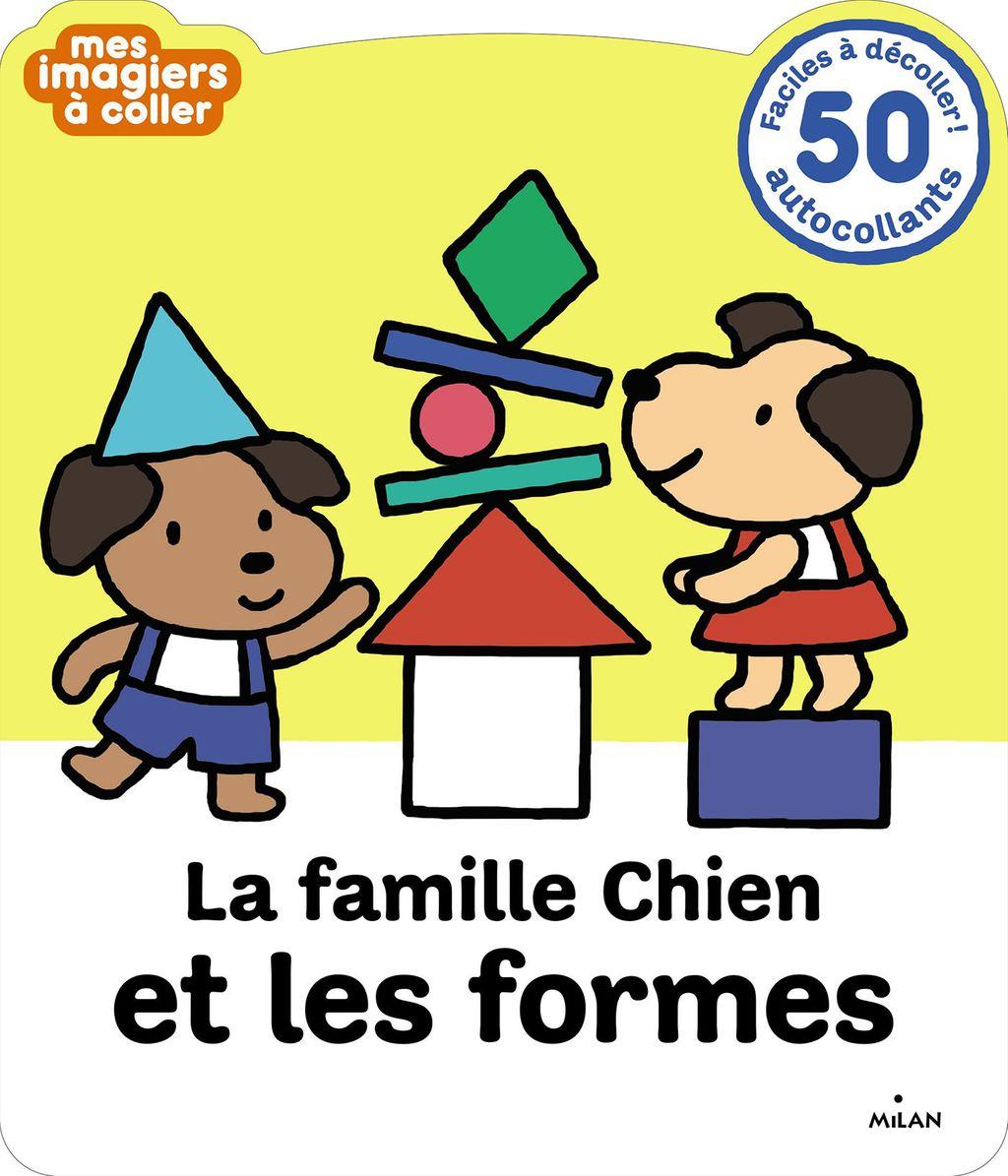 Couverture de «La Famille Chien et les Formes»