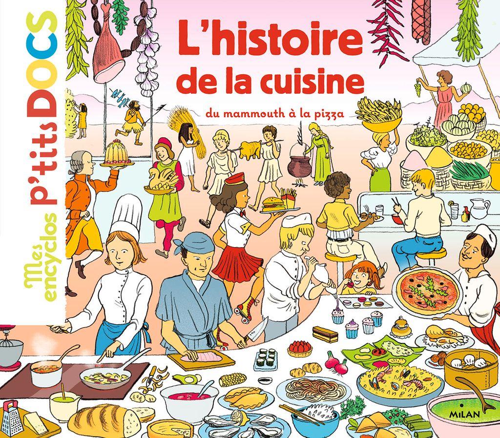 Couverture de «L'histoire de la cuisine du mammouth à la pizza»