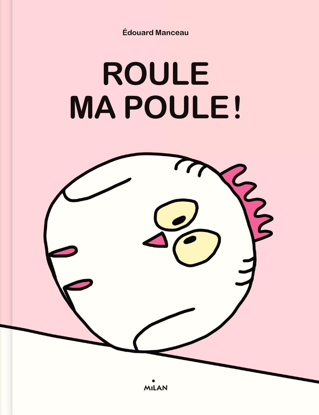 Couverture de «Roule, ma poule!»