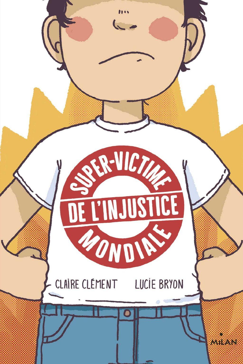 « Super-victime de l'injustice mondiale » cover