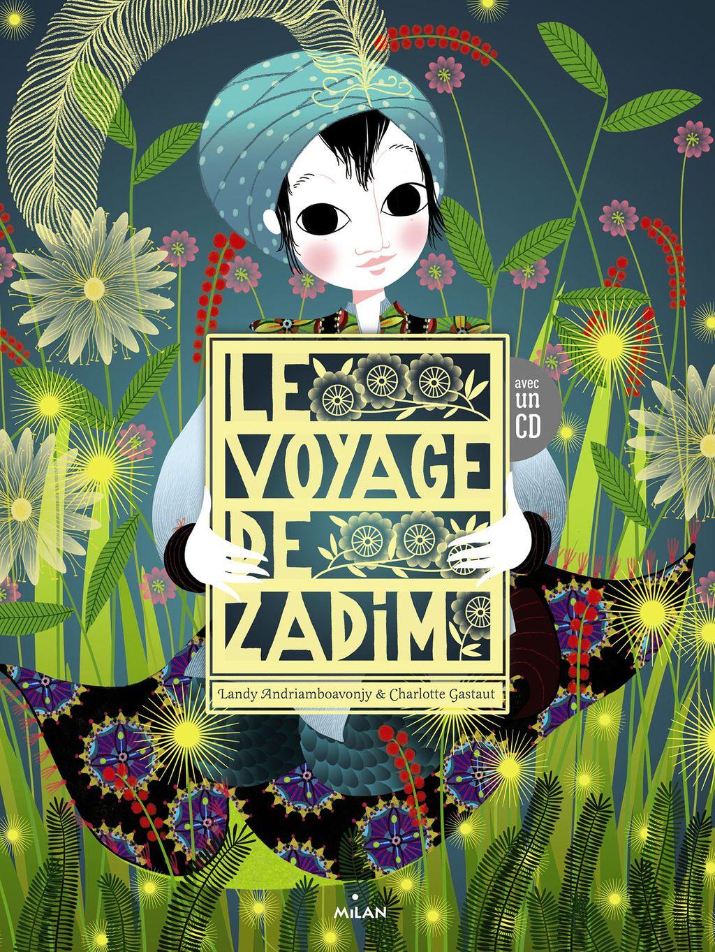 Couverture de «Le voyage de Zadim – 1 CD»