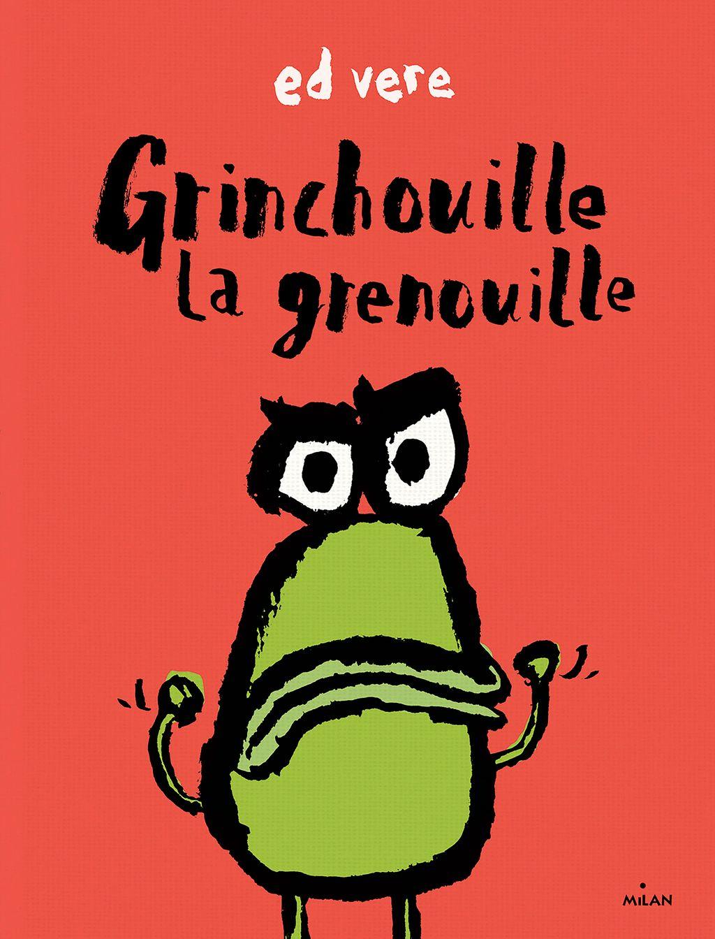 Couverture de «Grinchouille la grenouille»