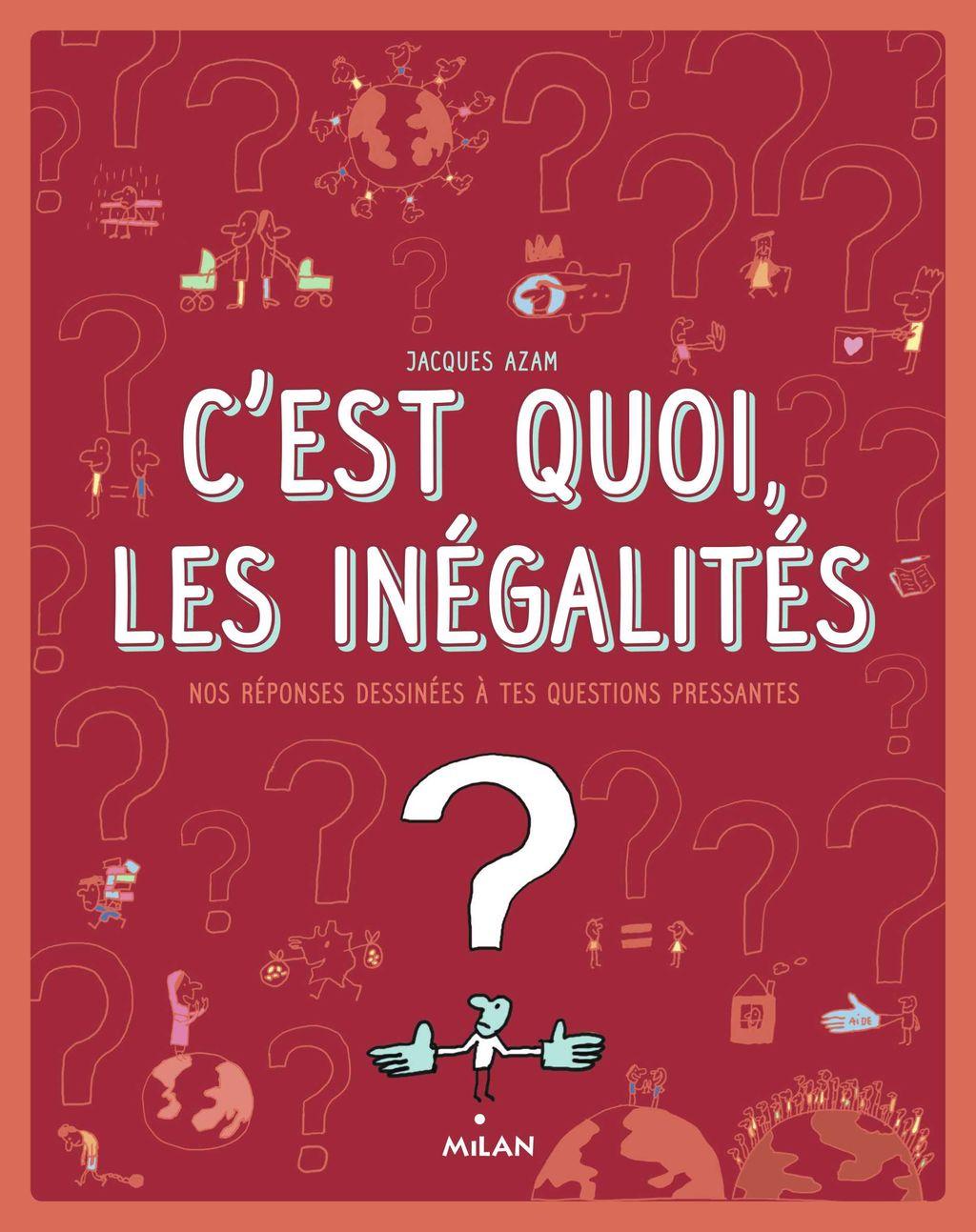 «C'est quoi, les inégalités ?» cover
