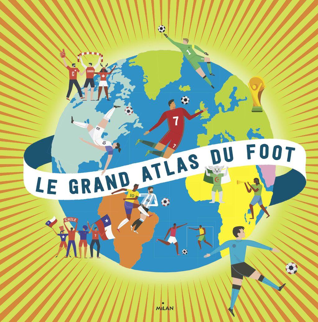 Couverture de «Le grand atlas du foot»