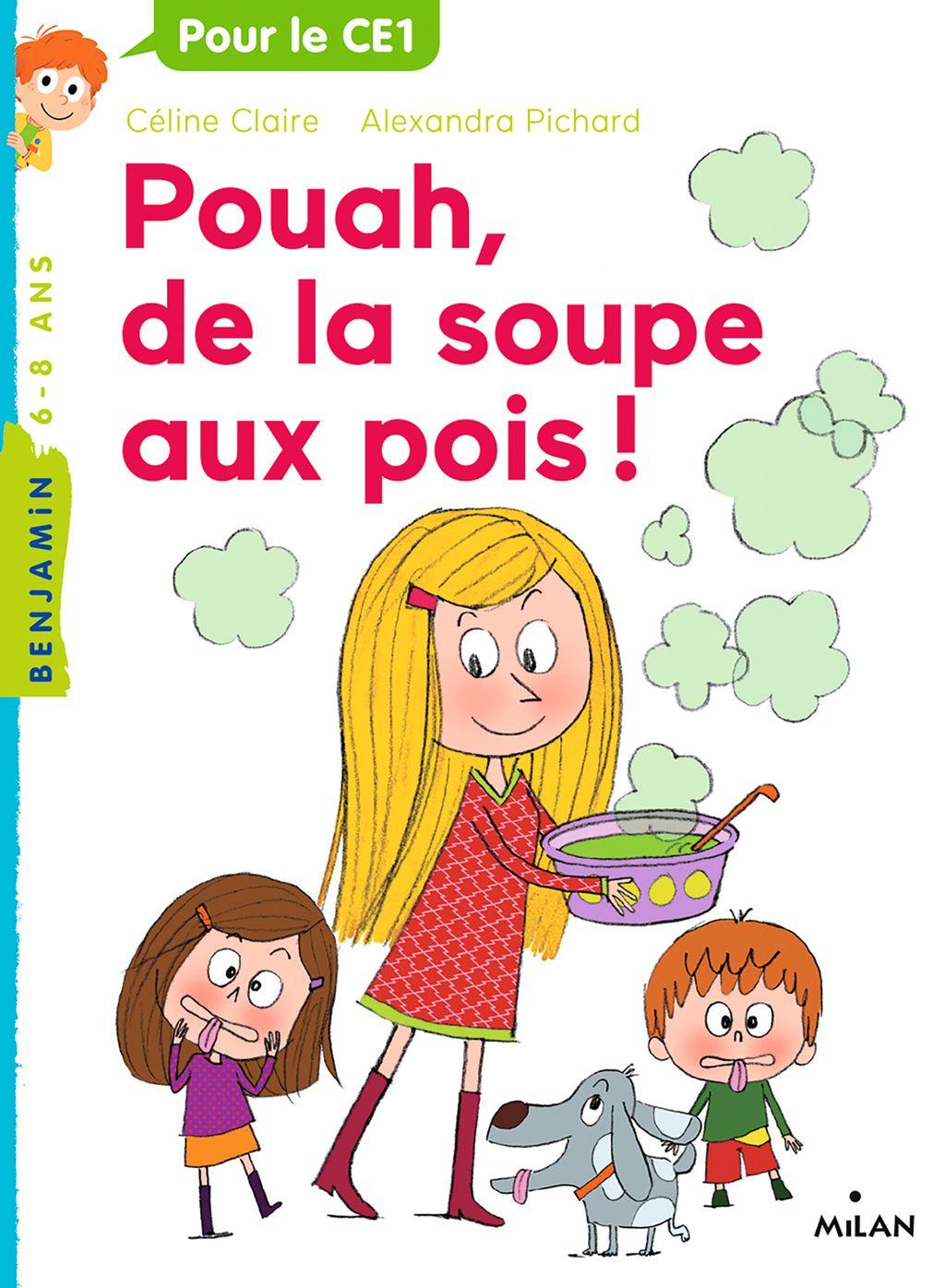 Couverture de «Pouah, de la soupe aux pois!»