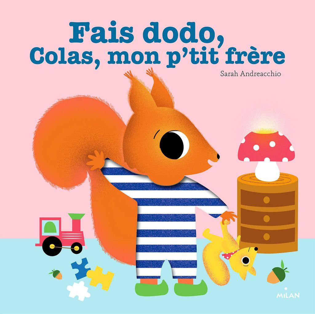 Couverture de «Fais dodo, Colas, mon p'tit frère»