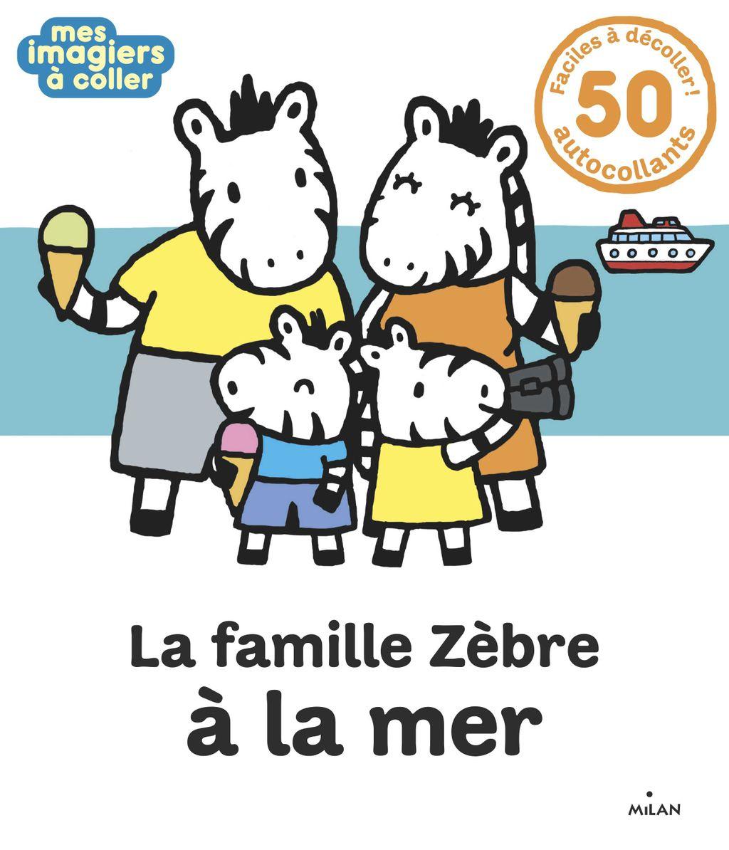 Couverture de «La famille Zèbre à la mer»