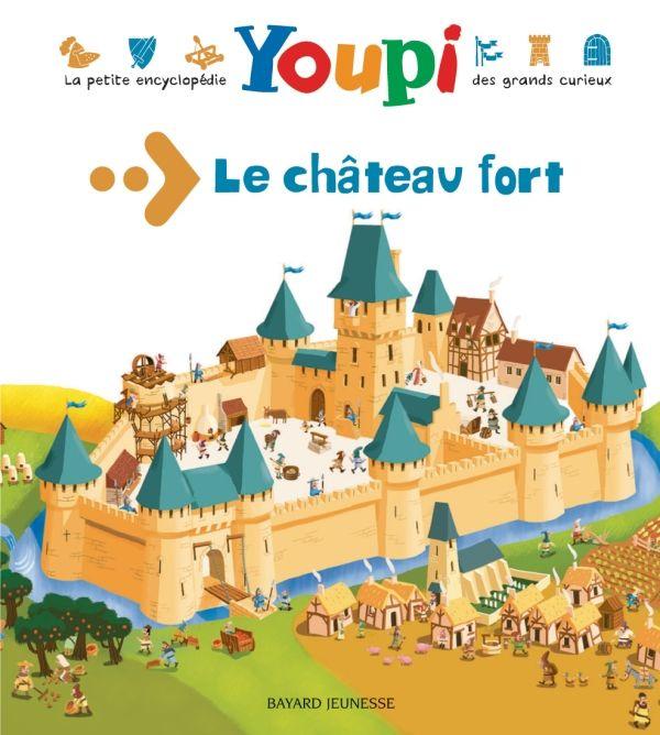 Couverture de «Le château fort»