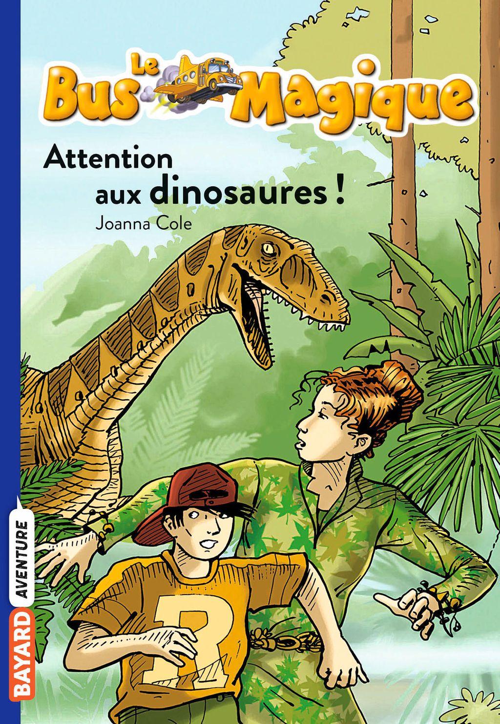 Couverture de «Attention aux dinosaures !»