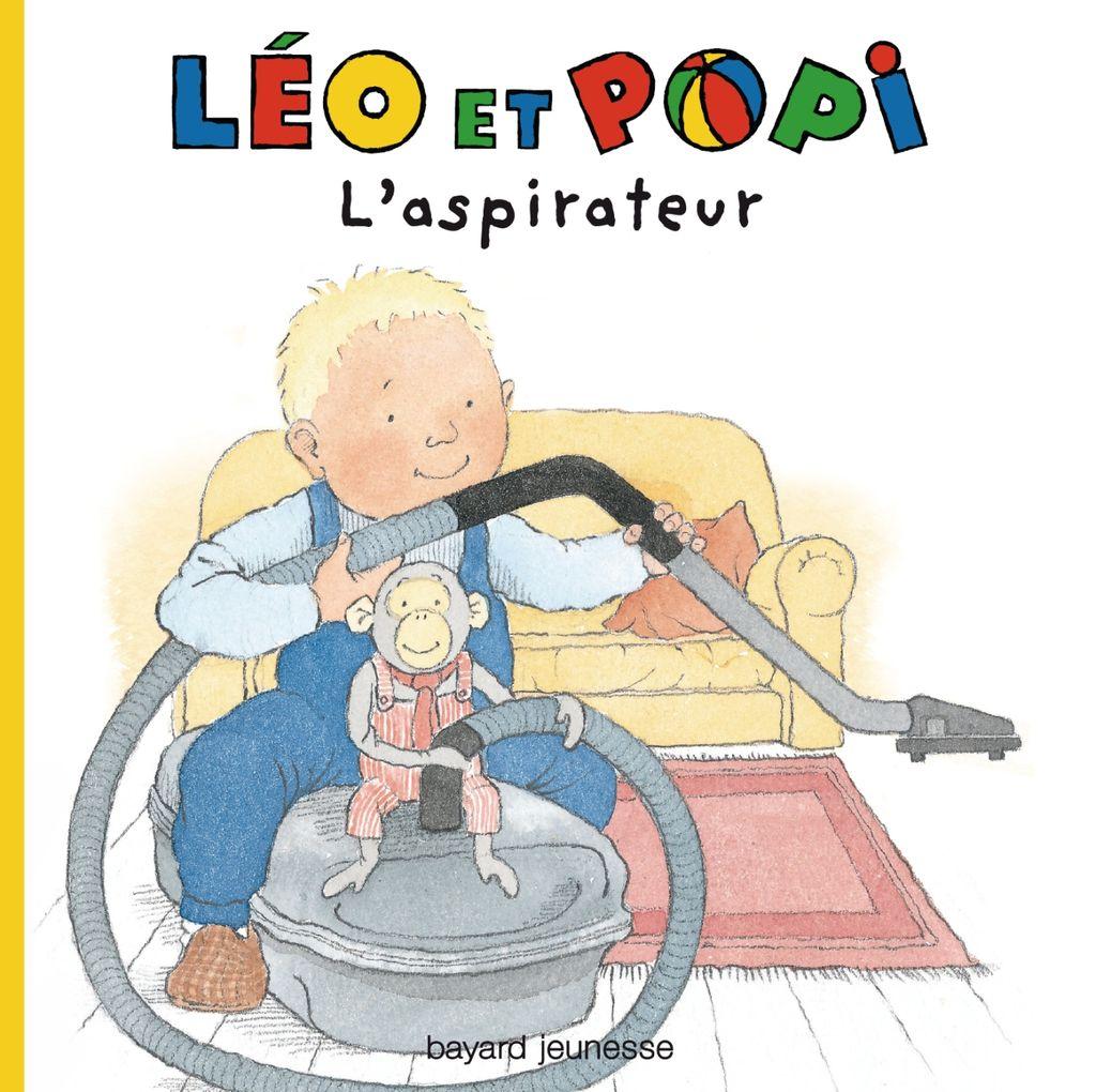 Couverture de «Léo et Popi – L'aspirateur»