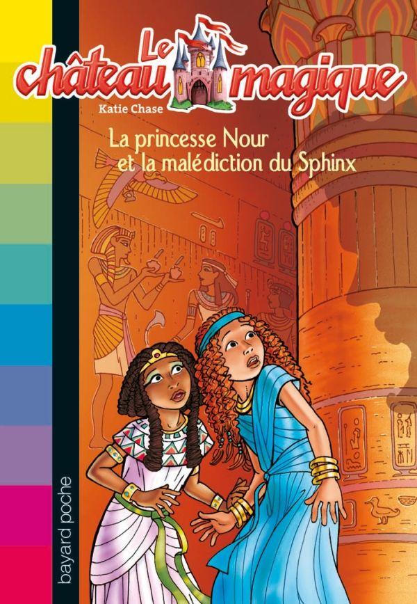 Couverture de «La princesse Nour et la malédiction du Sphinx»