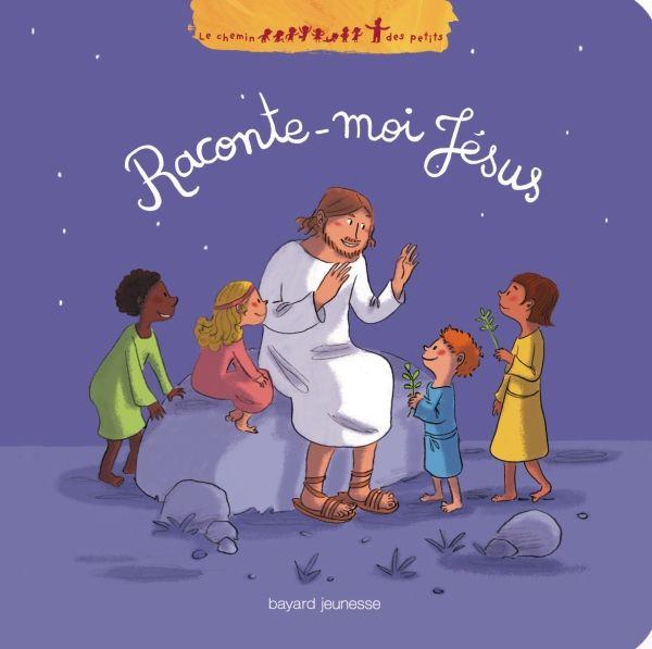 Couverture de «Raconte-moi Jésus»