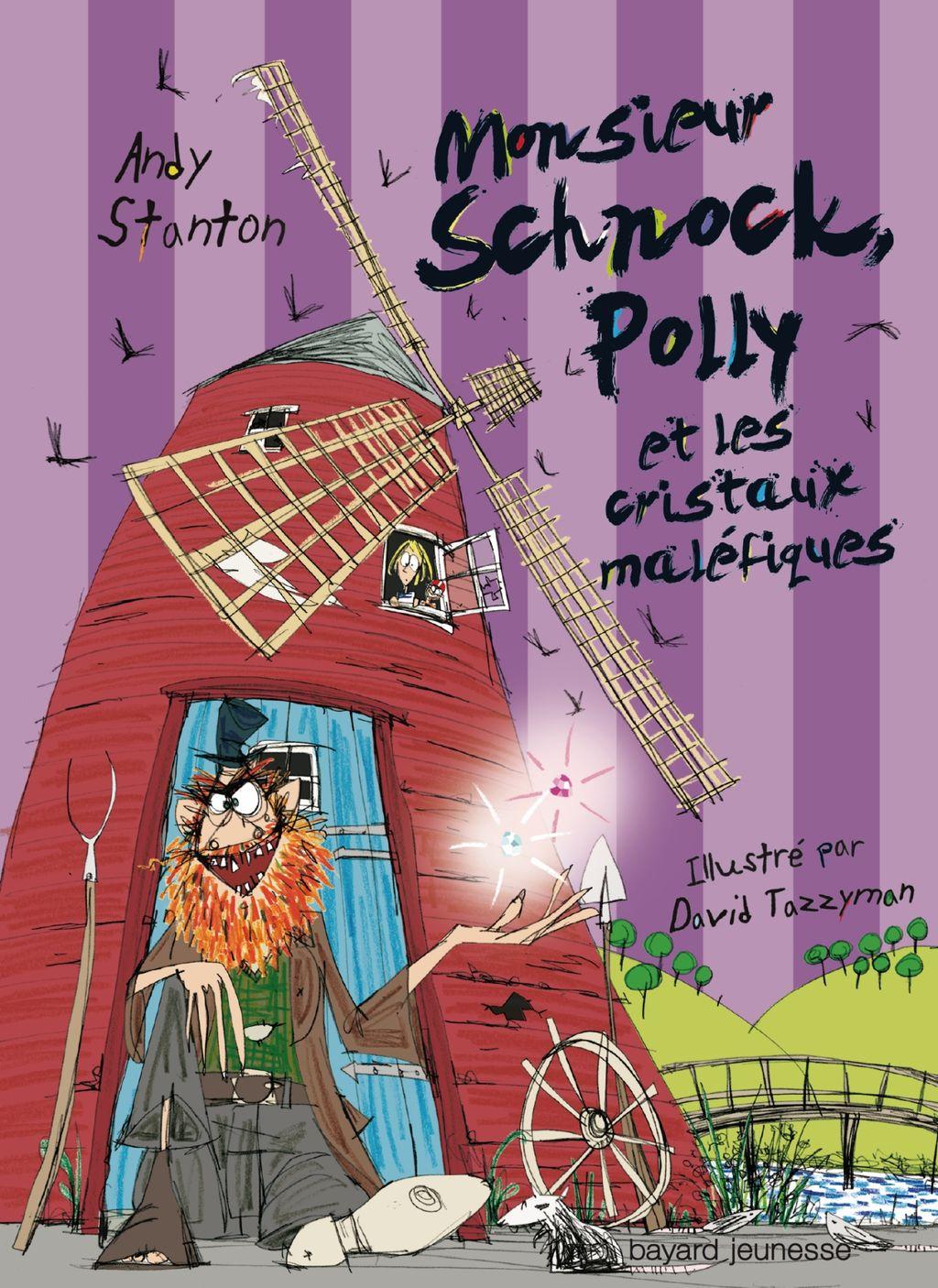 Couverture de «Monsieur Schnock, Polly et les cristaux maléfiques»