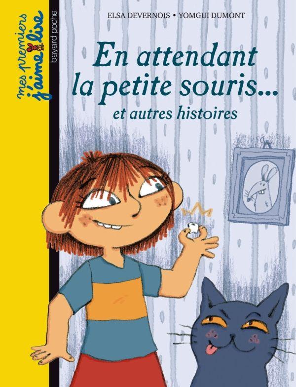 «En attendant la petite souris… et autres histoires» cover