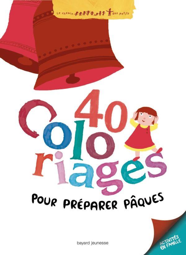 Couverture de «Quarante coloriages pour préparer Pâques»