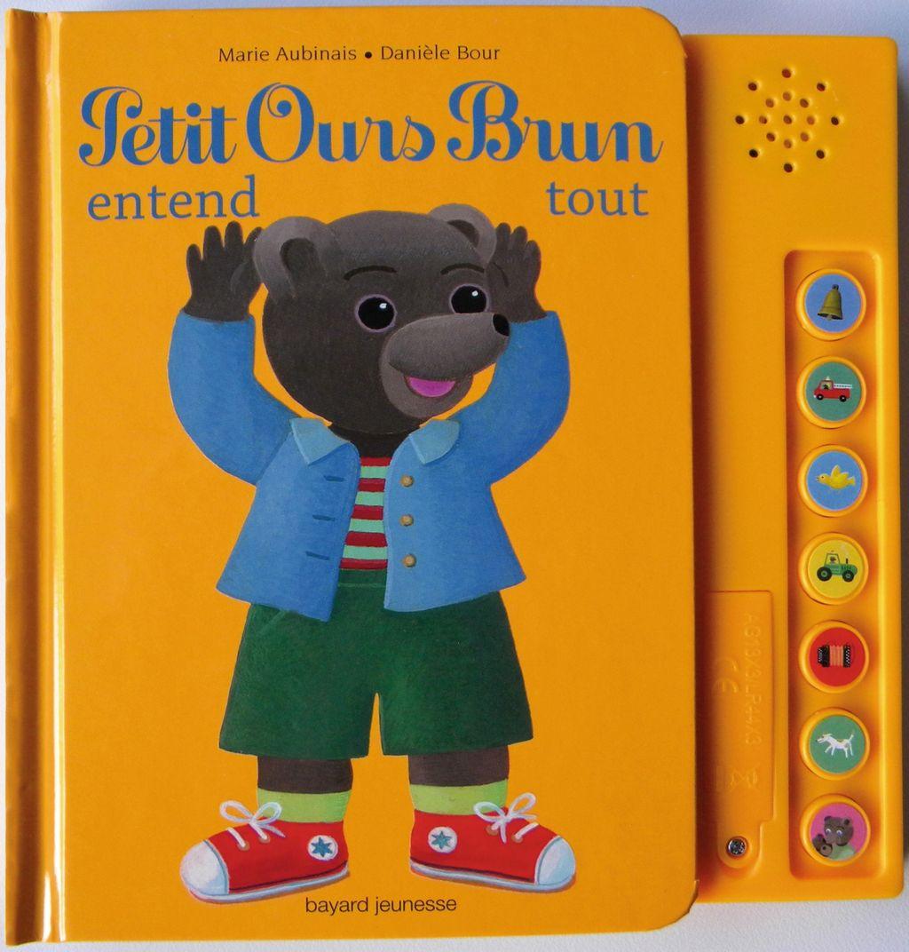 Couverture de «Petit Ours Brun entend tout – livre sonore»