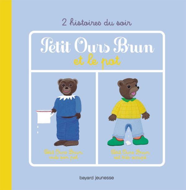 Couverture de «Petit Ours Brun et le pot – 2 histoires»