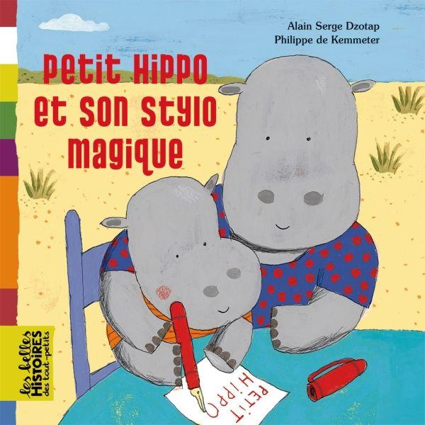 Couverture de «Petit hippo et son stylo magique»
