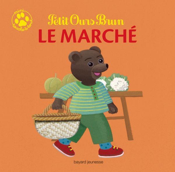 Couverture de «Petit Ours Brun mini touche-à-tout – Le marché»