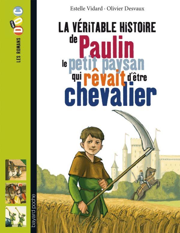 «La véritable histoire de Paulin, le petit paysan qui rêvait d'être chevalier» cover