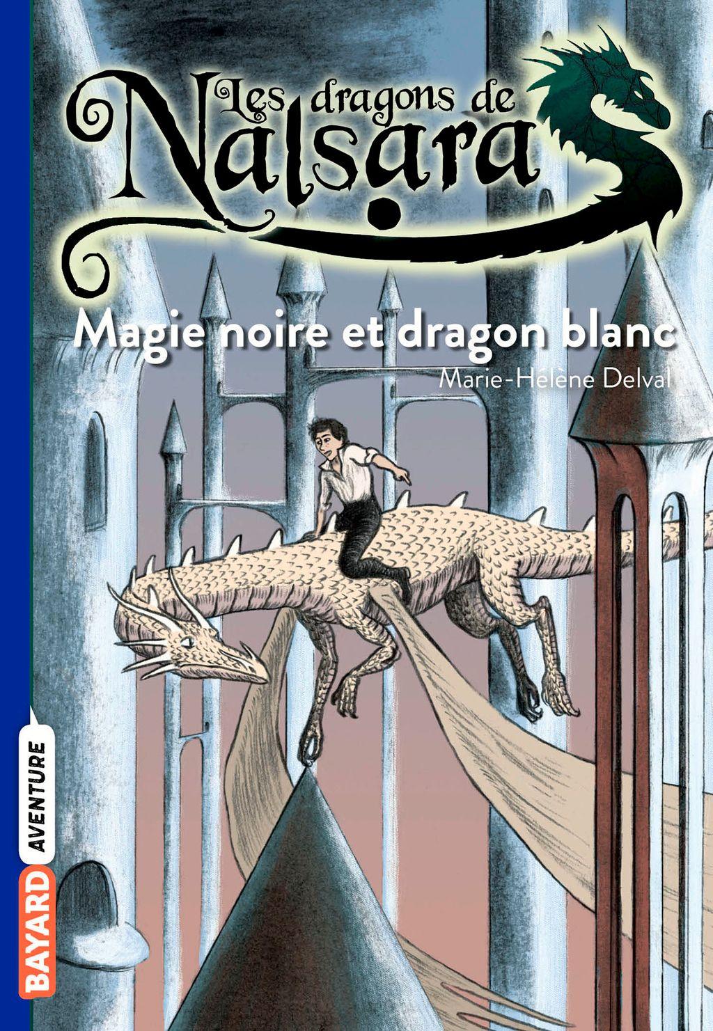 Couverture de «Magie noire et dragon blanc»