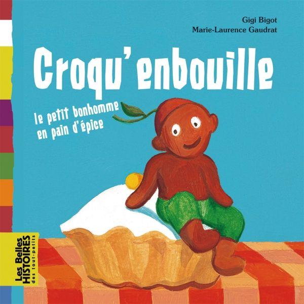 Couverture de «Croqu'enbouille : le petit bonhomme en pain d'épice»