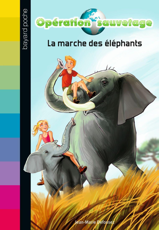 Couverture de «La marche des éléphants»
