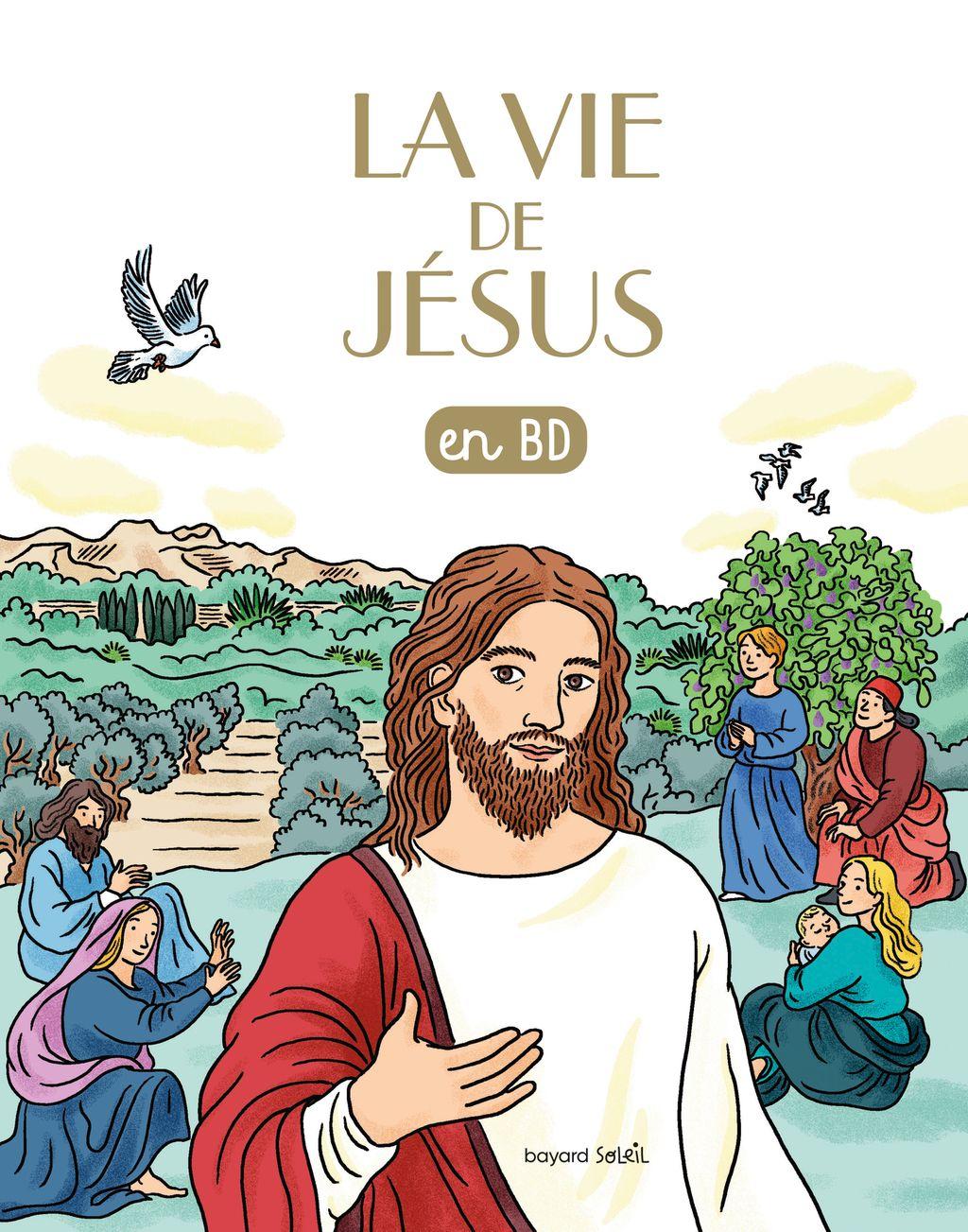 Couverture de «La vie de Jésus en BD»