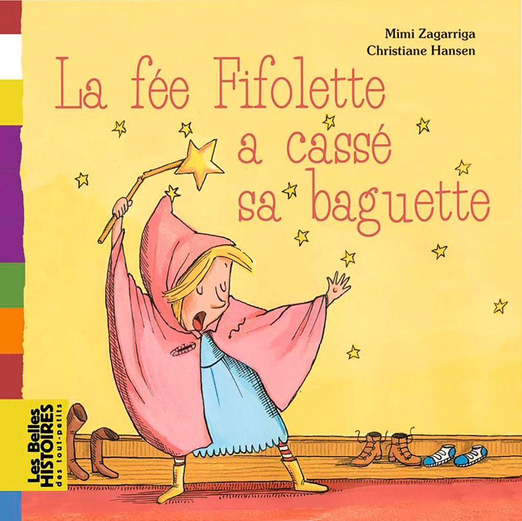 «La fée Fifolette a cassé sa baguette» cover