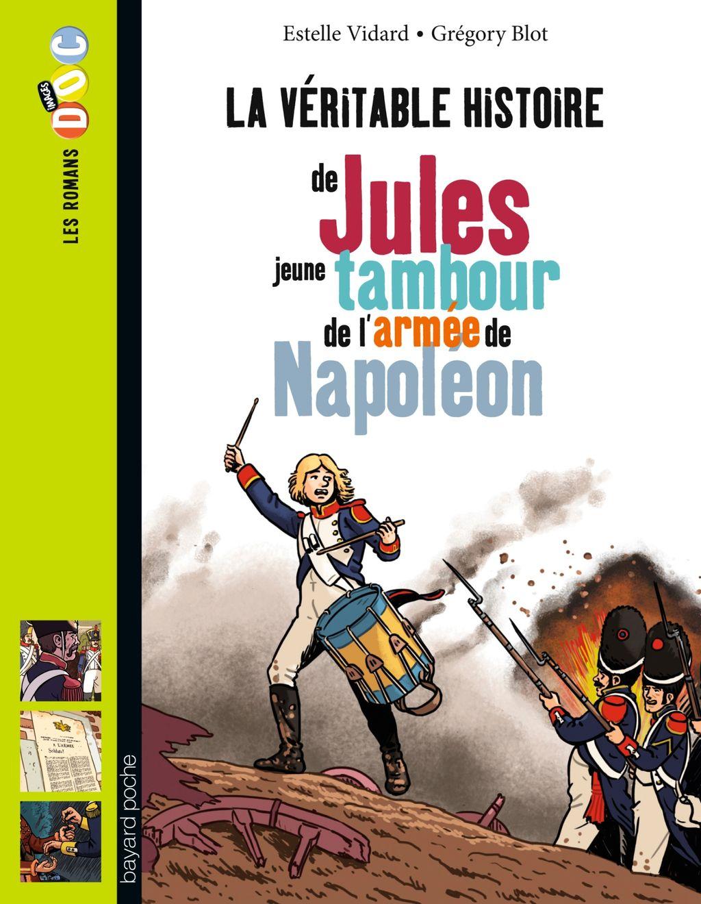 «La véritable histoire de Jules, jeune tambour dans l'armée de Napoléon» cover